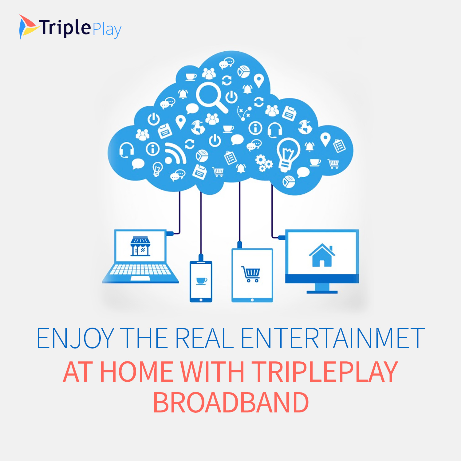Enjoy the Real Entertainment at Home with TriplePlay Broadband